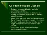 air foam flotation cushion