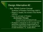 design alternative 2