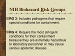 nih biohazard r isk g roups1