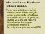 who should attend bloodborne pathogen training