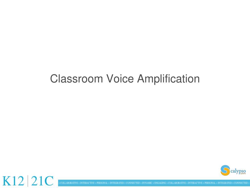 Classroom Voice Amplification
