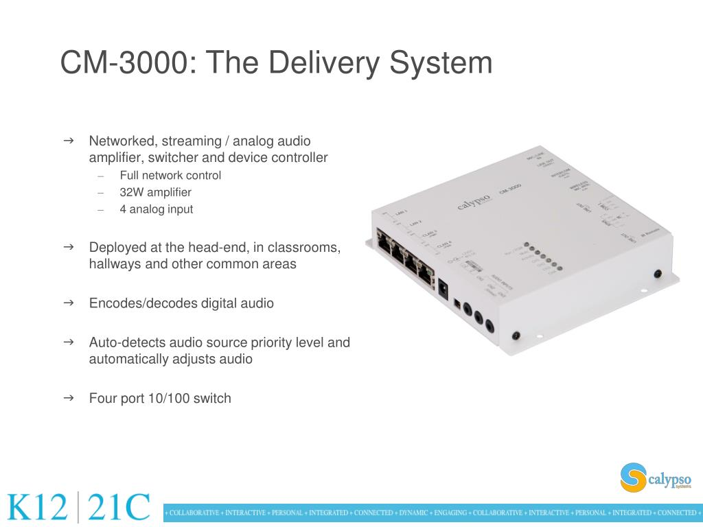 CM-3000: The Delivery System