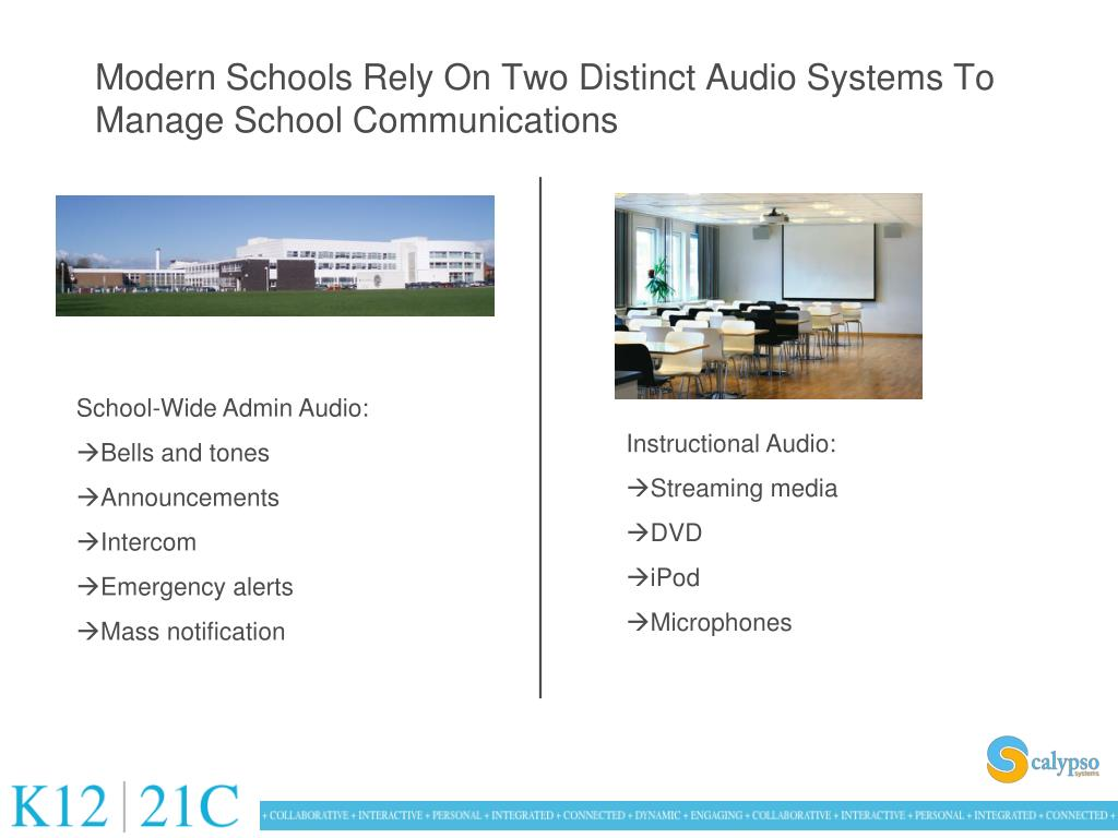 Modern Schools Rely On Two Distinct Audio Systems To Manage School Communications