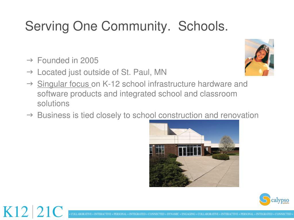 Serving One Community.  Schools.