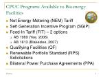 cpuc programs available to bioenergy facilities