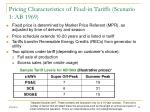 pricing characteristics of feed in tariffs scenario 1 ab 1969