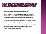 what today s students need to do to prepare themselves for the future