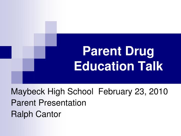 parent drug education talk n.