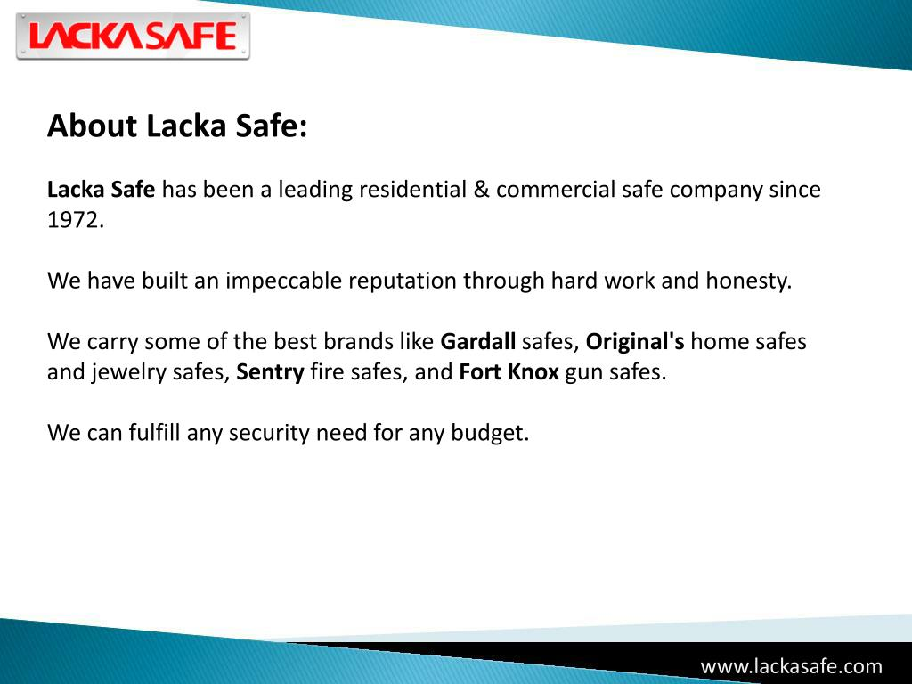About Lacka Safe: