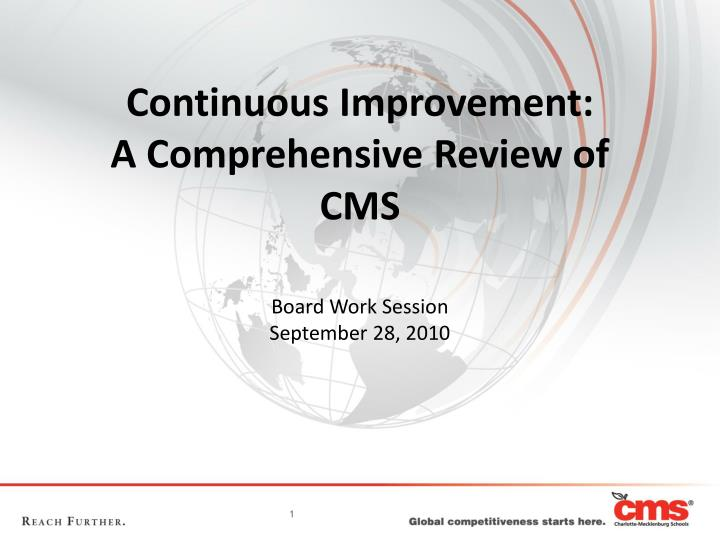 continuous improvement a comprehensive review of cms n.