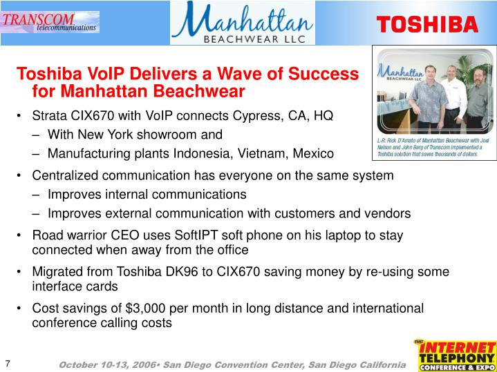 Toshiba VoIP Delivers a Wave of Success                                         for Manhattan Beachwear