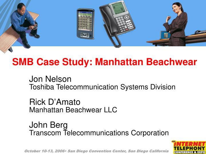 Smb case study manhattan beachwear