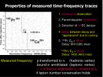 properties of measured time frequency traces