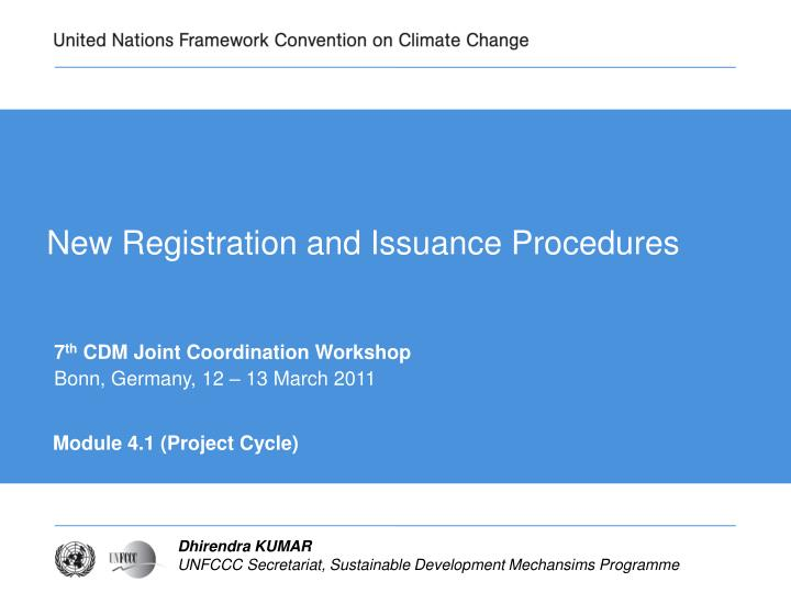 new registration and issuance procedures n.