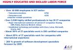 highly educated and skilled labor force
