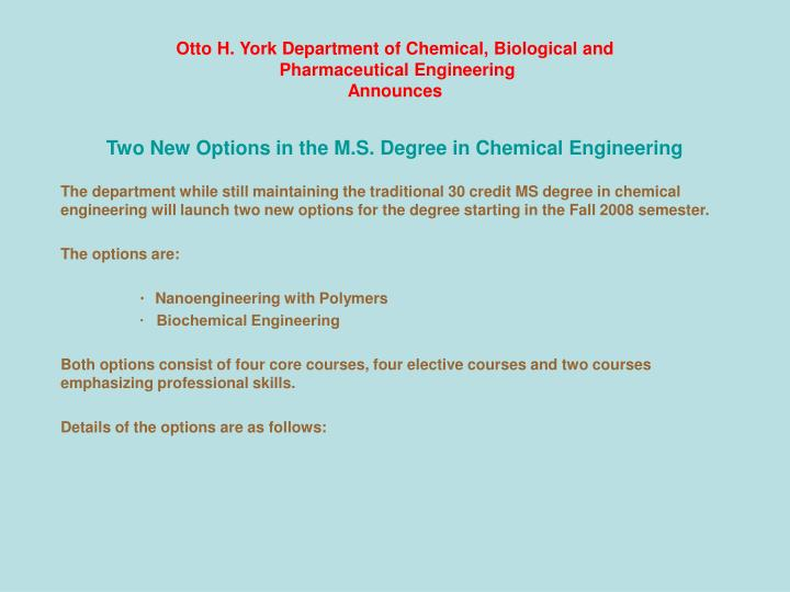 otto h york department of chemical biological and pharmaceutical engineering announces n.