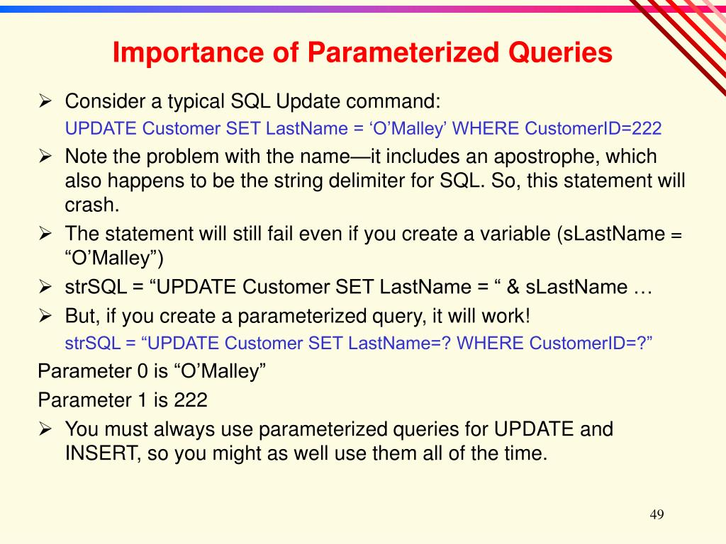 Importance of Parameterized Queries