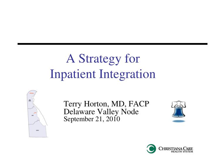 a strategy for inpatient integration n.