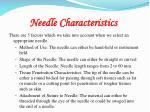 needle characteristics