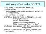 visionary rational green