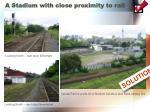 a stadium with close proximity to rail
