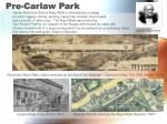 pre carlaw park