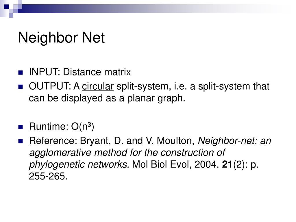 Neighbor Net