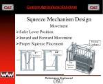 squeeze mechanism design