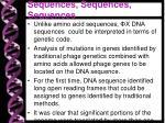 sequences sequences sequences