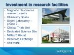 investment in research facilities