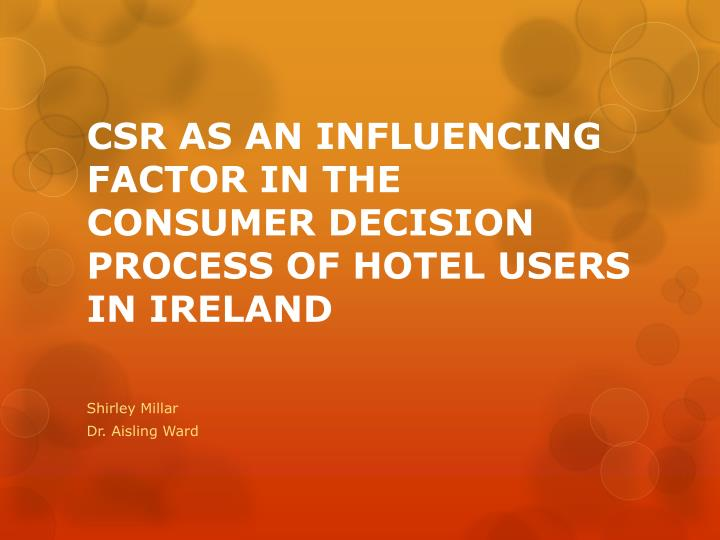 csr as an influencing factor in the consumer decision process of hotel users in ireland n.