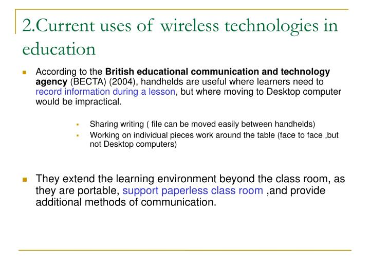 2.Current uses of wireless technologies in education
