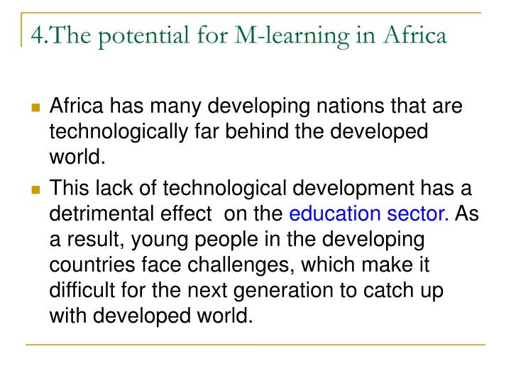 4.The potential for M-learning in Africa