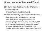 uncertainties of modeled trends