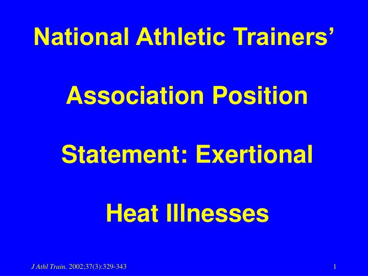 national athletic trainers association position statement exertional heat illnesses n.