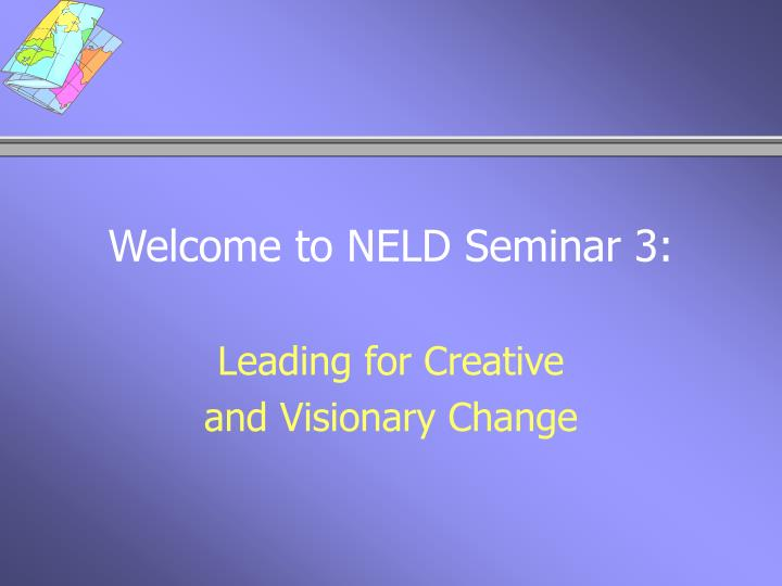 welcome to neld seminar 3 n.