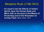 benjamin rush 1746 1813