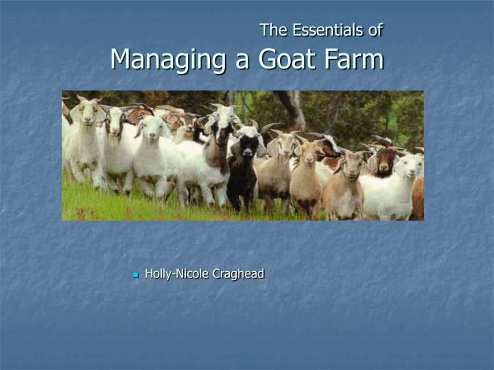 the essentials of managing a goat farm n.