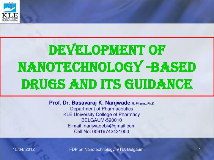 development of nanotechnology based drugs and its guidance n.