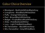 colour choice overview