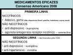 medicamentos eficazes consenso americano 2008