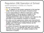 regulation 298 operation of school section pertaining to duties of a teacher