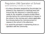 regulation 298 operation of school section pertaining to duties of a teacher1