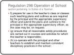 regulation 298 operation of school section pertaining to duties of a teacher2