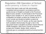 regulation 298 operation of school section pertaining to duties of a teacher3