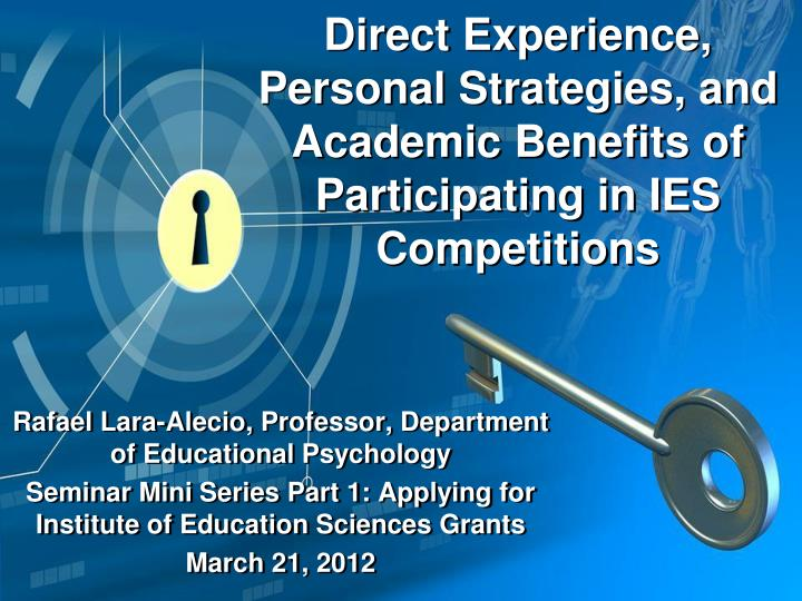 direct experience personal strategies and academic benefits of participating in ies competitions n.
