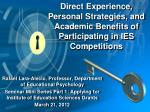 direct experience personal strategies and academic benefits of participating in ies competitions