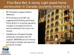 first best bet 6 storey light wood frame construction in canada currently limited to 4