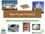 new forest products