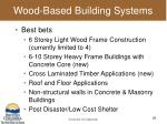 wood based building systems